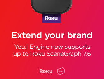You.i Engine Now Powers Apps on latest Roku SceneGraph technology