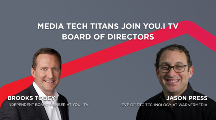 You.i TV Appoints Media Tech Titans to Board of Directors