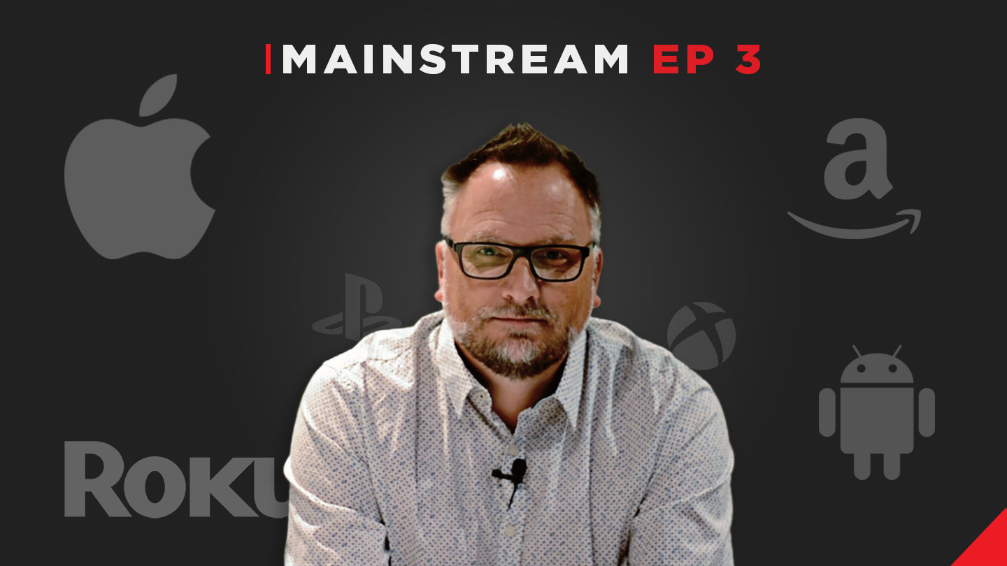 Mainstream_Ep 3_How OTT Platforms are Playing the Long Game in Streaming_Jason Flick_Thumbnail